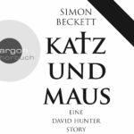 Katz und Maus - Simon Beckett Hörbuch