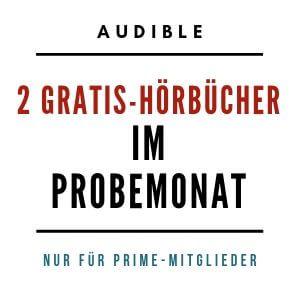 Audible Hörbuch Angebot für Prime-Kunden