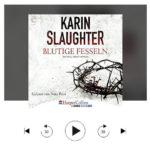 Blutige Fesseln, Thriller Hörbuch, (Georgia Reihe Teil 6) von Karin Slaughter