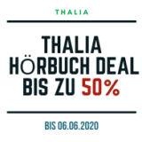 Thalia Hörbuch Deal bis zum 06.06.2020