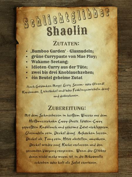 Schlichtglibber Shaolin - aus der El Paso Sun & Bugle ausgerissenes Kochrezept