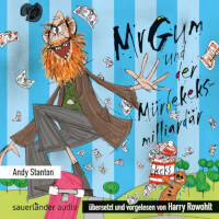 Mr Gum Reihe 2 - Mr Gum und der Mürbekeksmilliadär