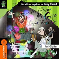 Mr Gum Reihe 3 - Der entsetztliche Mr Gum und die Kobolde