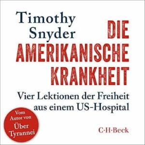 Die amerikanische Krankheit - Hörbuch-Cover