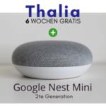 Thalia Hörbuch Abo 6 Wochen gratis testen - beim Kauf eines Google Nest Mini.