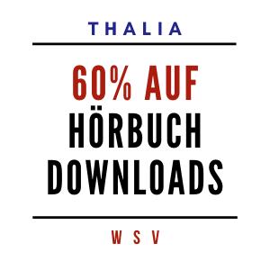 Thalia WSV 2021 - 60% Rabatt auf Hörbuch Downloads