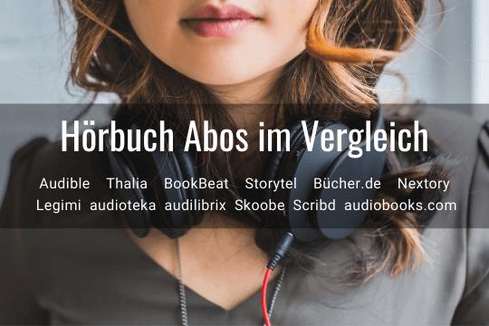 Hörbuch-Abo Vergleich