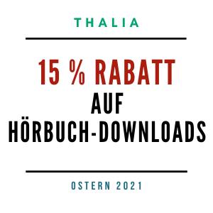 Thalia Oster-Gutschein – 15% auf Hörbuch-Downloads