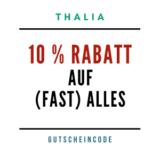 Thalia Gutscheincode SPAREN10AUG
