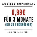 3 Monate Audible für nur 0,99€